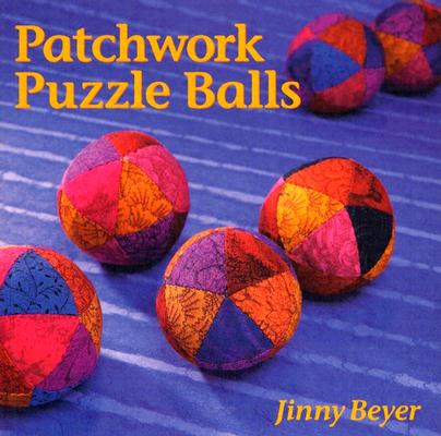 Patchwork Puzzle Balls By Beyer, Jinny